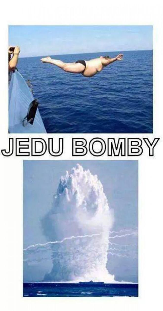 Jedu bomby :DD